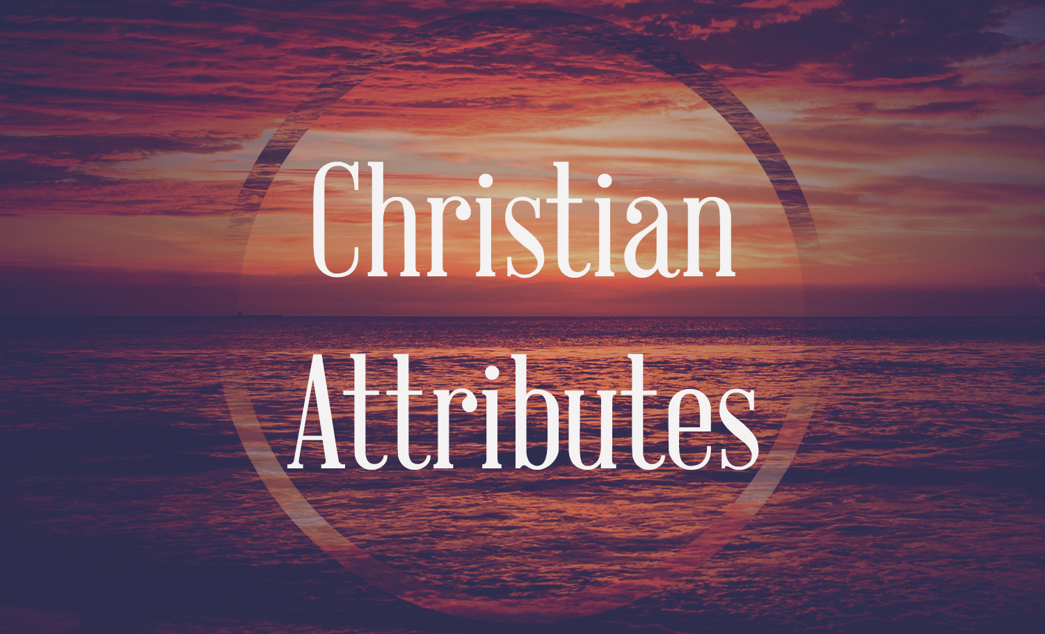 Christian Attributes
